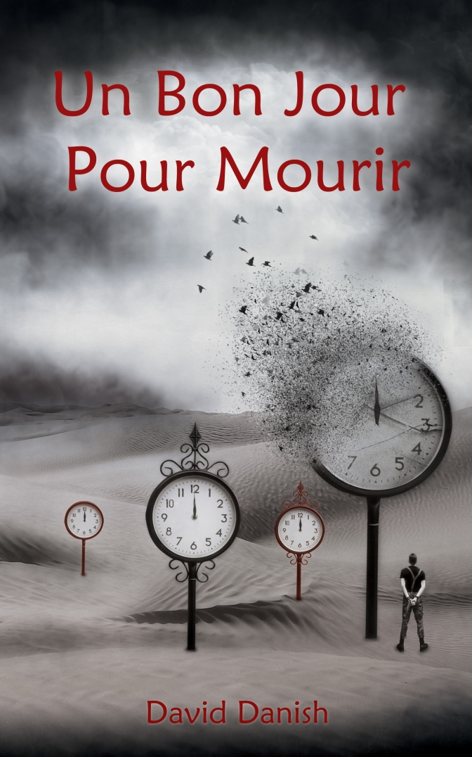 Publication #4: Un bon jour pour mourir, by David Danish