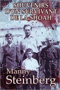 manny.steinberg.souvenirs-dun-survivant-de-la-shoah